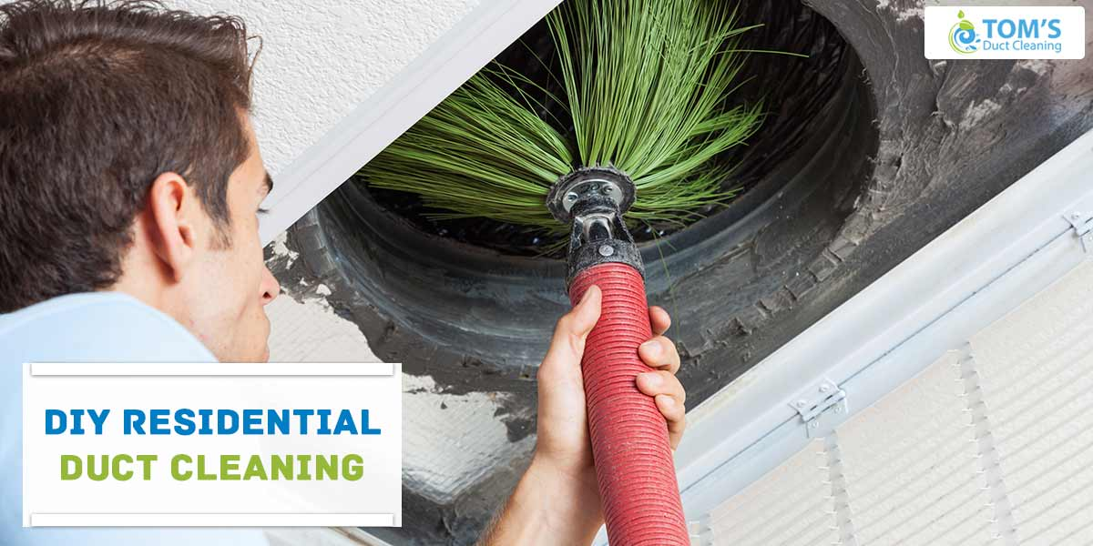DIY Residential Duct Cleaning