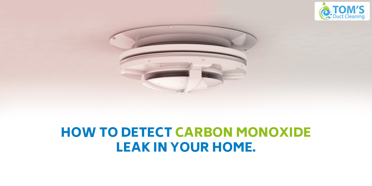 How to Detect Carbon Monoxide Leak In Your Home