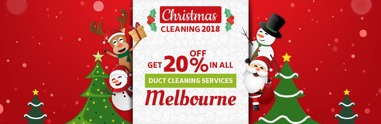 Christmas Duct Cleaning Melbourne