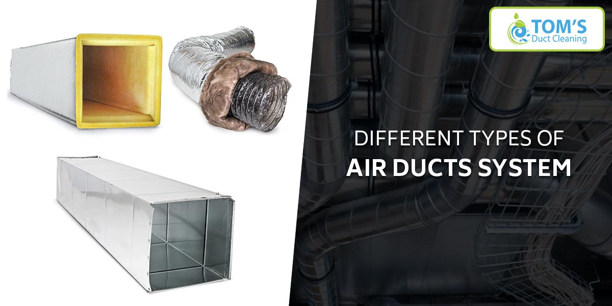 Different Types of Air Ducts System